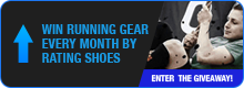 Win Running Gear  Every Month by  Rating Shoes