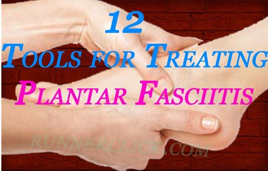 12 Tools for Treating Plantar Fasciitis