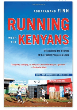 8. Running with the Kenyans: Discovering the Secrets of the Fastest People on Earth