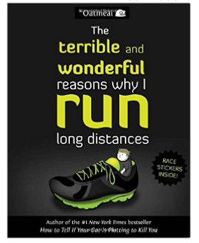 5. The Terrible and Wonderful Reasons Why I Run Long Distances