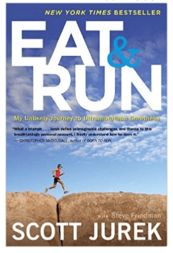 7.Eat & Run: My Unlikely Journey to Ultramarathon Greatness