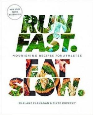 Best Running Read: Run Fast, Eat Slow