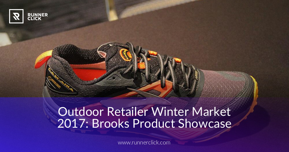 b843d35ded7af Outdoor Retailer Winter Market 2017  Brooks Product Showcase ...