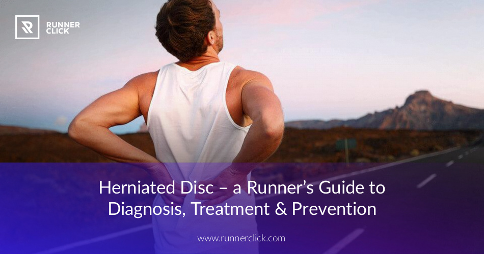 Herniated Disc - a Runner's Guide to Diagnosis, Treatment