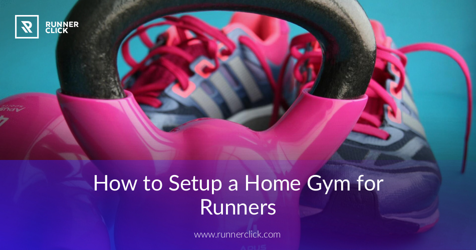 How to create a home gym for runners runnerclick