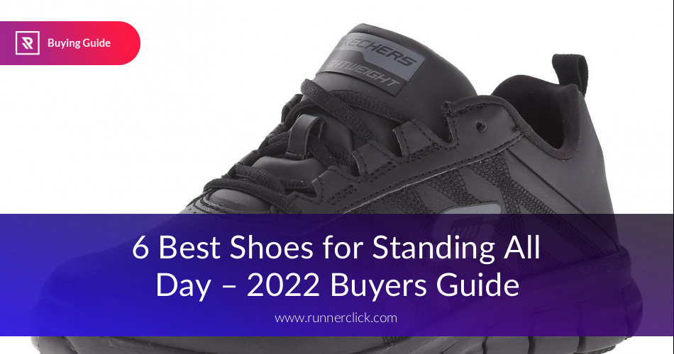 Best Shoes For Standing All Day Rated In 2018 | RunnerClick