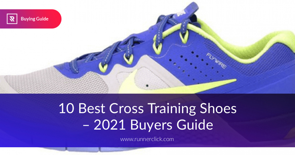 d5c6afa1378 10 Best Cross Training Shoes Reviewed in 2019