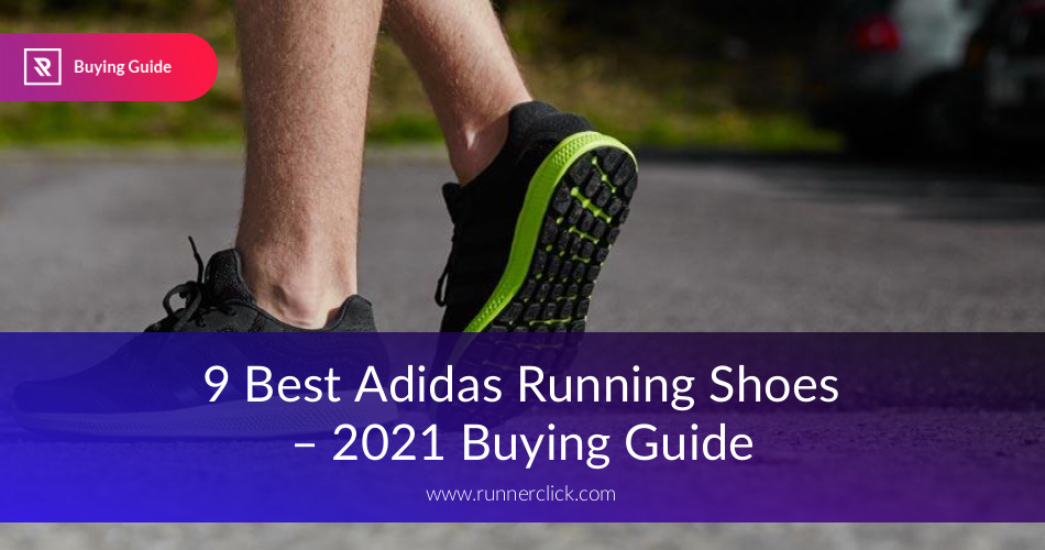 7e9ce2c49e Best Adidas Running Shoes Reviewed in 2019 | RunnerClick.com