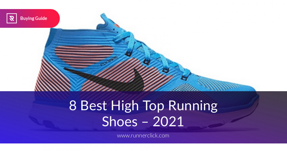 new concept 2ae4e 90b3a Best High Top Running Shoes Reviewed in 2019 | RunnerClick