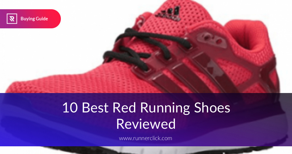 ecc75f00b 10 Best Red Running Shoes Reviewed   Fully Compared in 2019