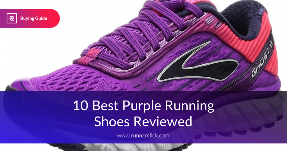 f8059e081724f Best Purple Running Shoes Reviewed in 2019