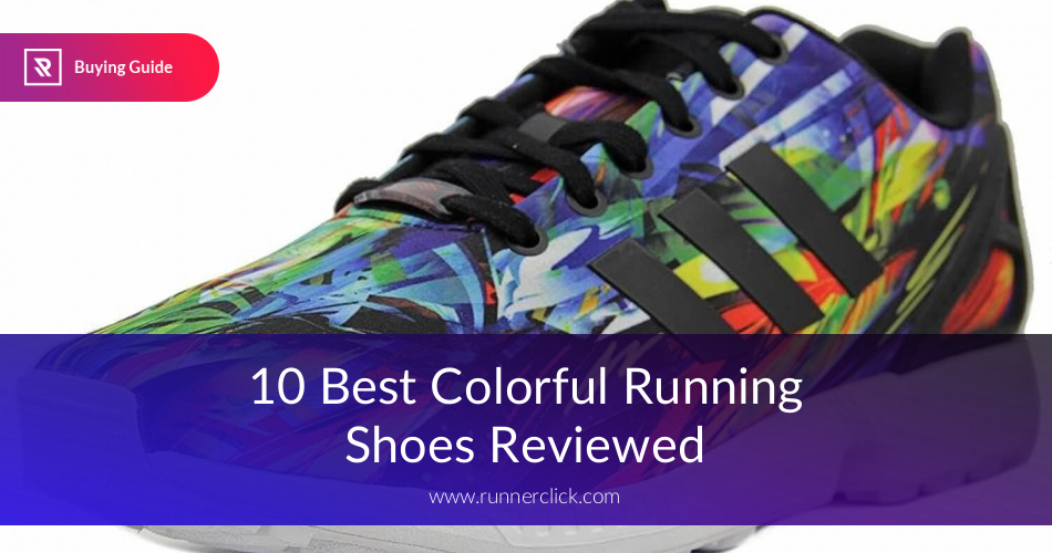 fff1ca89f3554 Best Colorful Running Shoes Reviewed in 2019