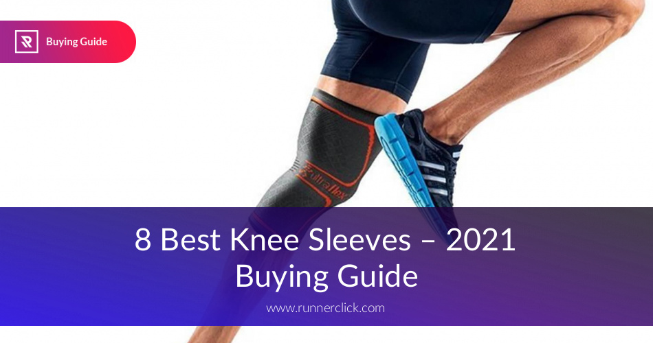 Best Knee Sleeves For Runners and Athletes in 2019 | RunnerClick