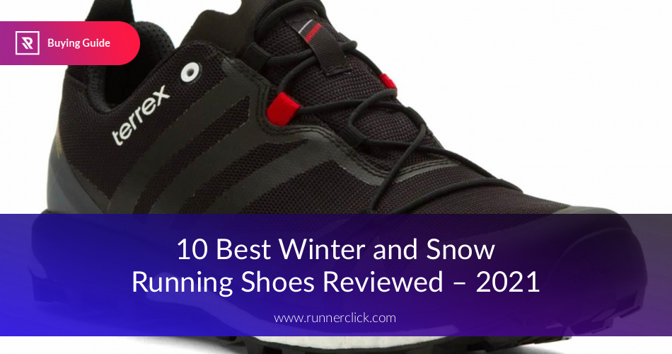 Snow Running Shoes >> Best Snow Running Shoes Reviewed In 2019 Runnerclick
