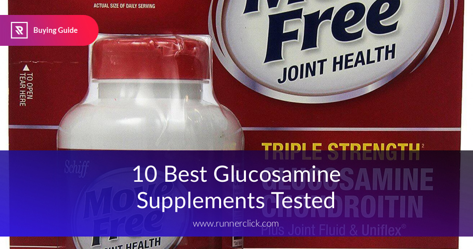 Best Glucosamine Supplements Reviewed in 2019 | RunnerClick