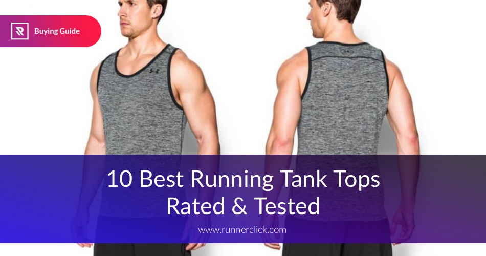 innovative design a39b8 468c9 Best Running Tank Tops Reviewed in 2019 | RunnerClick