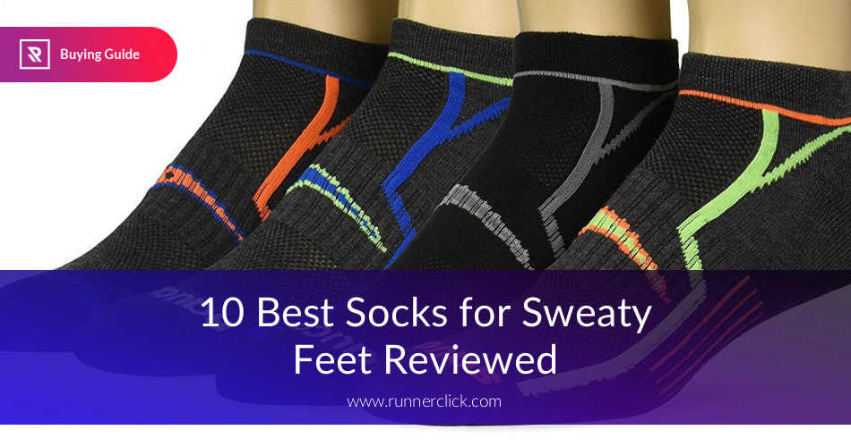 10 Best Socks For Sweaty Feet Reviewed In 2017 | RunnerClick