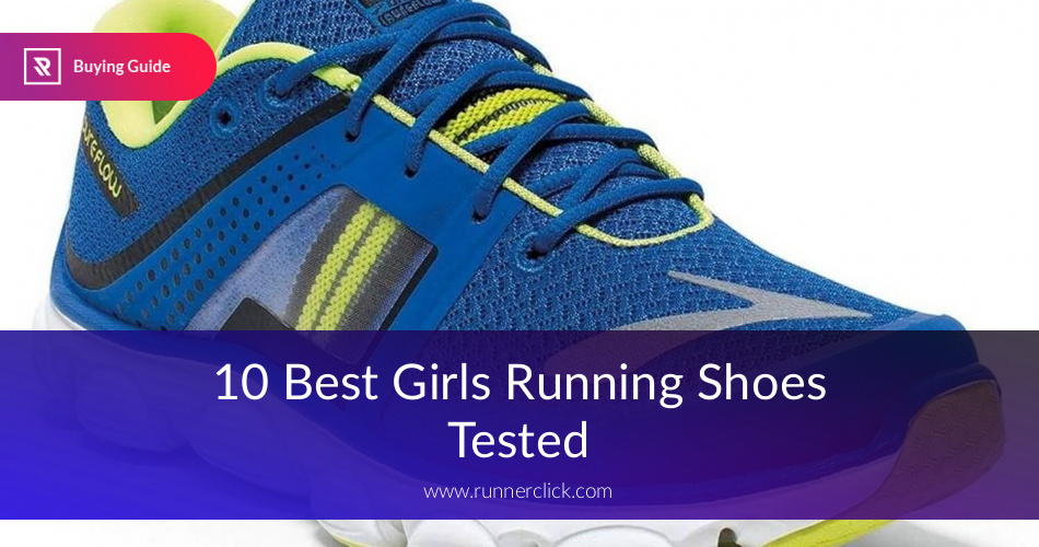 2d2cd3f8c8603 Best Girls Running Shoes Reviewed in 2019