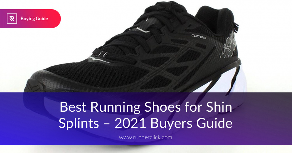 Best Running Shoes For Shin Splints Reviewed In 2019