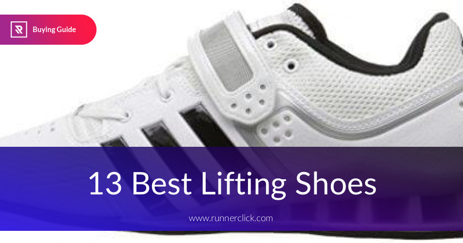 Shoes Best Lifting ComparedRunnerclick ComparedRunnerclick Lifting Reviewedamp; Best Best Reviewedamp; Lifting Shoes xoerCdB