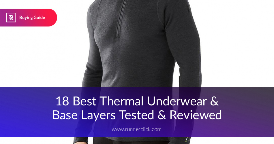 6140d1a81 Best Base Layer and Thermal Underwear Reviewed | RunnerClick