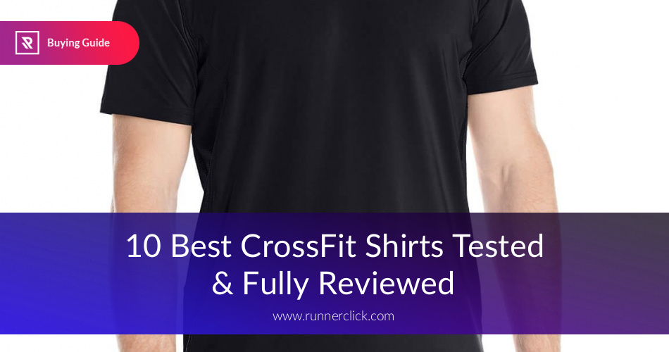 cbbe532e802a3 Best CrossFit Shirts Reviewed & Fully Compared | RunnerClick