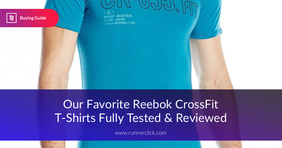 30612e0ddcf7 Best Reebok CrossFit T-Shirts Fully Reviewed