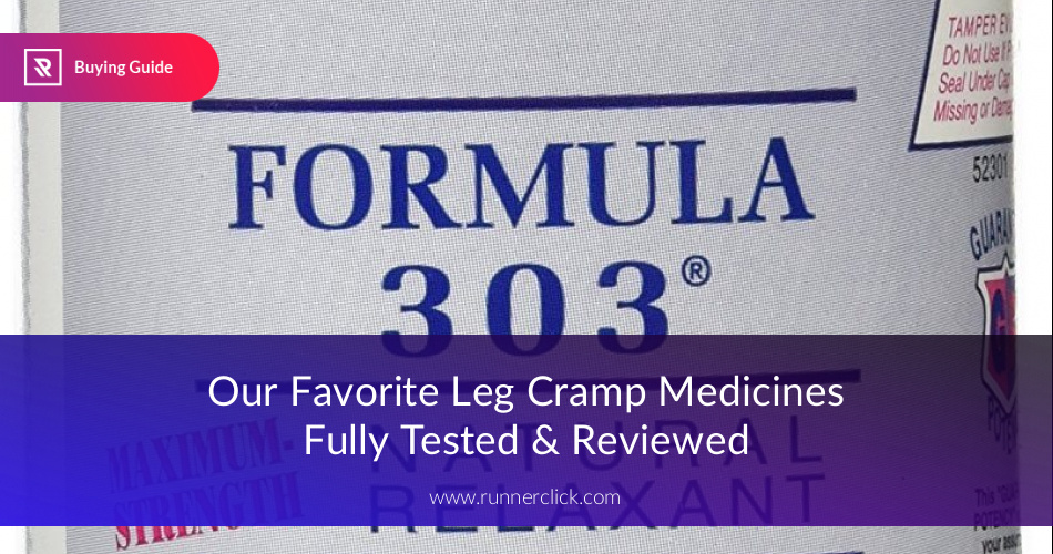 Best Leg Cramp Medicines Reviewed & Compared | RunnerClick