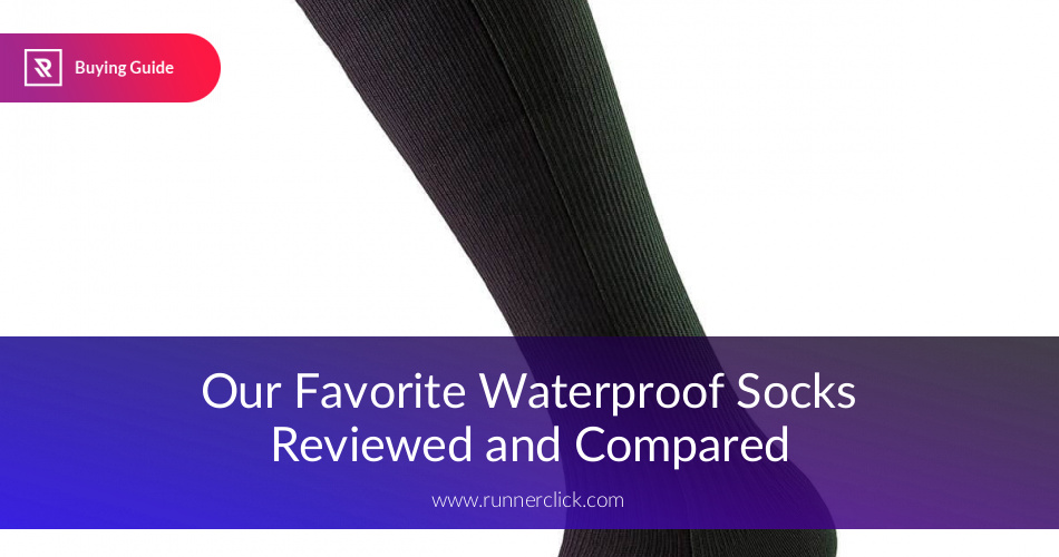Best Waterproof Socks Reviewed and Compared | RunnerClick