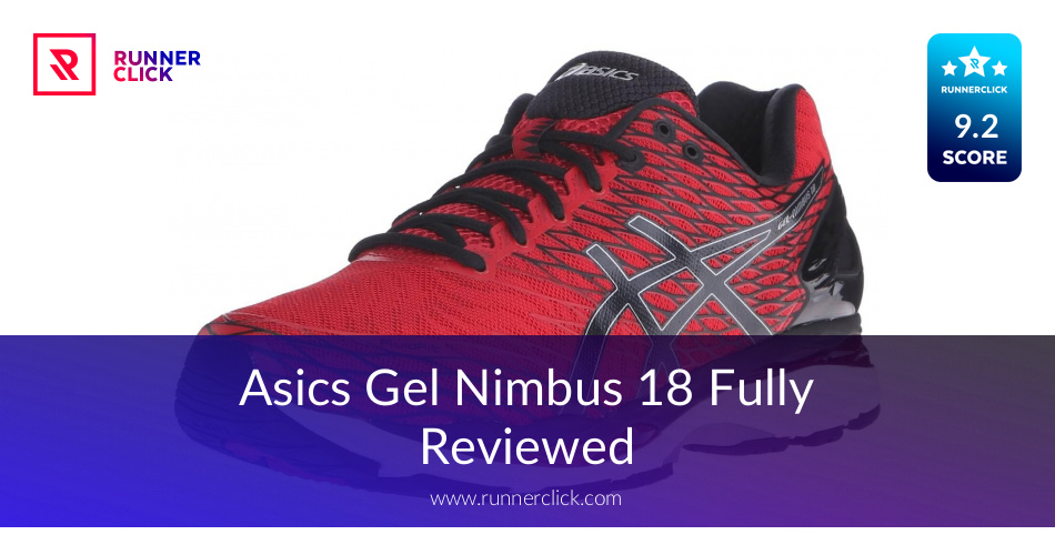 ASICS GEL Nimbus 18 Review - To Buy or Not in June 2018?