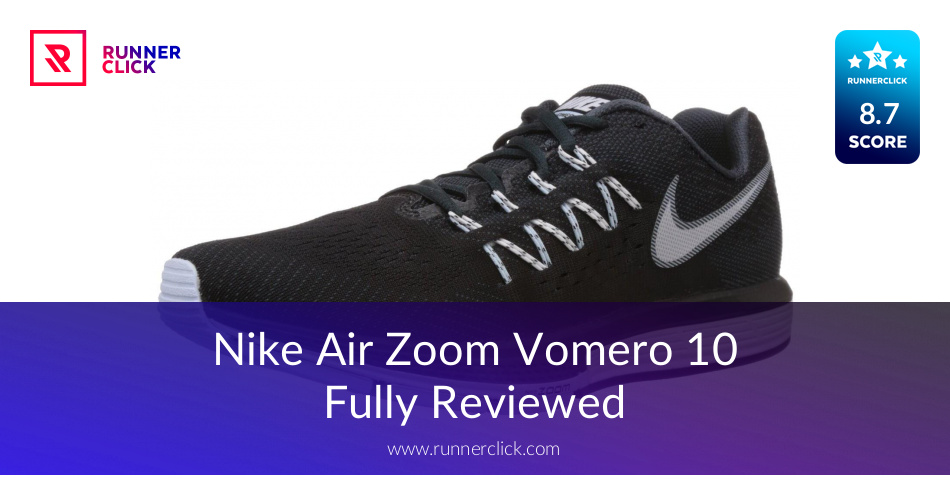Nike Air Zoom Vomero 10 - To Buy or Not in June 2018?