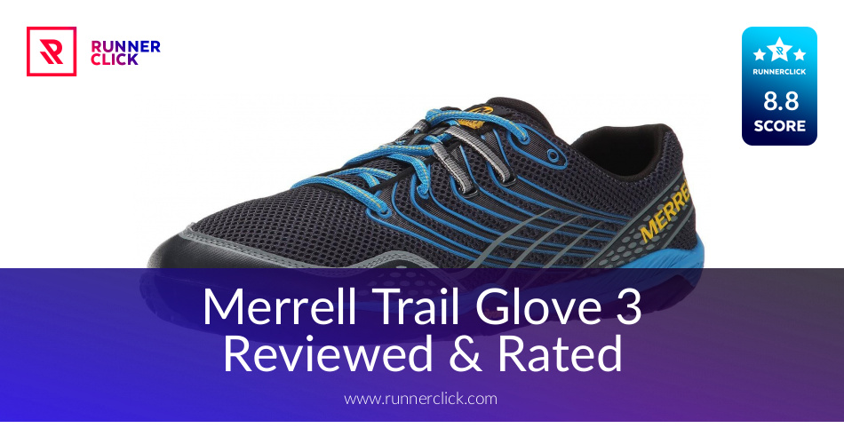 Merrell Trail Glove 3 Review - Buy or Not in June 2018?