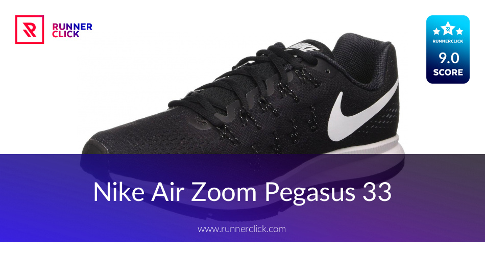 Nike Air Zoom Pegasus 33 - To Buy or Not in June 2018?