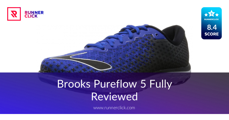 Brooks Pureflow 5 Reviewed - To Buy or Not in June 2018?