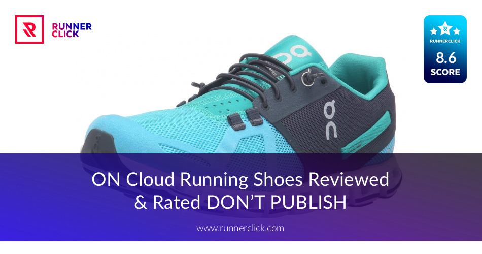 Shoes Reviewedamp; Rated On Running Cloud OZPXuki