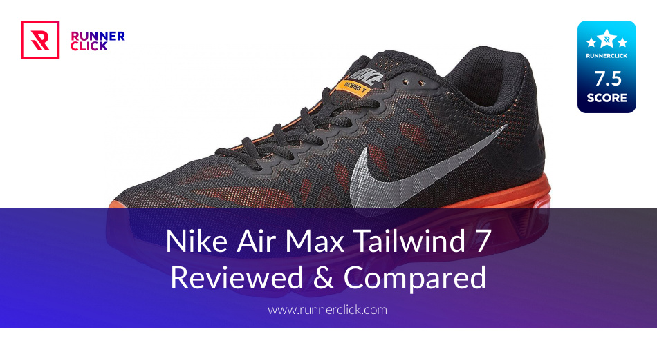 71341b6934 Nike Air Max Tailwind 7ed & Compared - in June 2019?