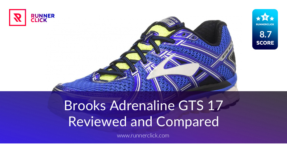 Brooks Adrenaline GTS 17 - To Buy or Not in June 2018?