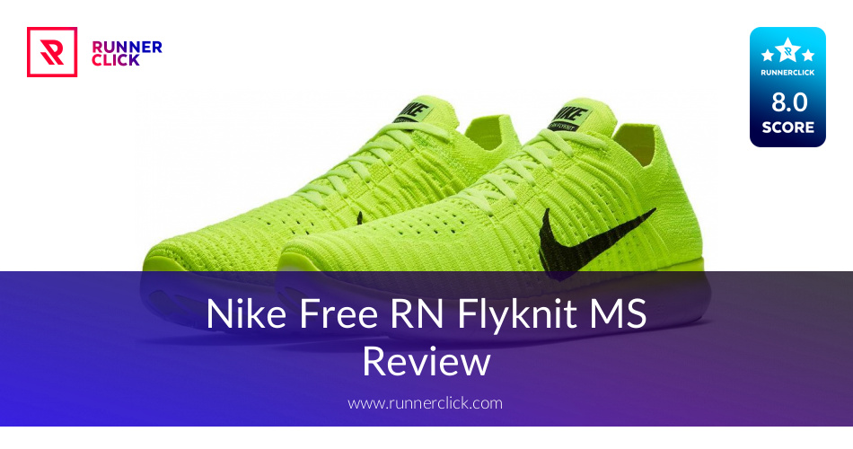 Nike Free RN Flyknit MS - To Buy or Not in July 2018?