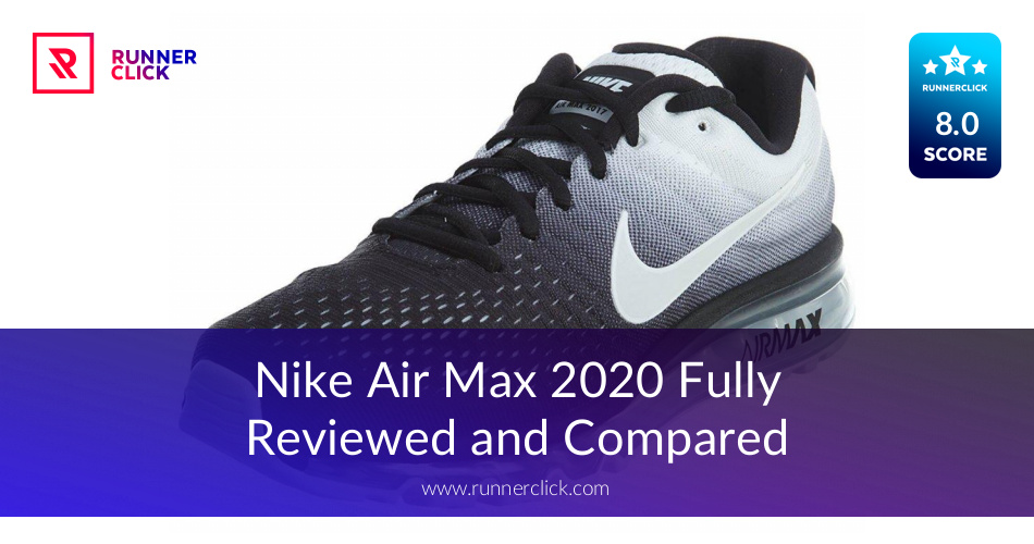 big sale f03f9 63b47 Nike Air Max 2017 Fullyed and Compared - in July 2019