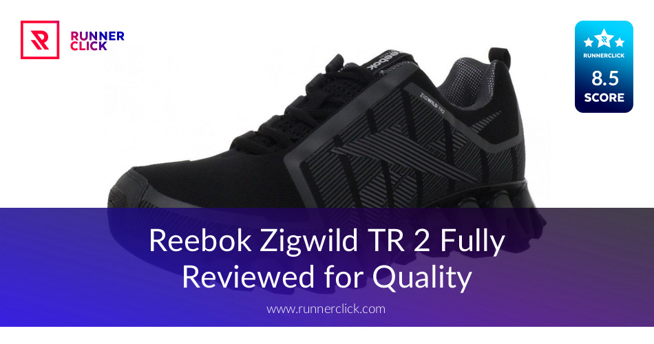 Reebok Zigwild TR 2 Review - To Buy or Not in June 2018?