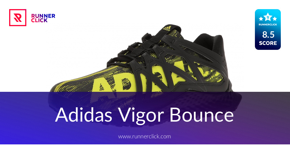 Adidas Vigor Bounce Review - To Buy or Not in June 2018?