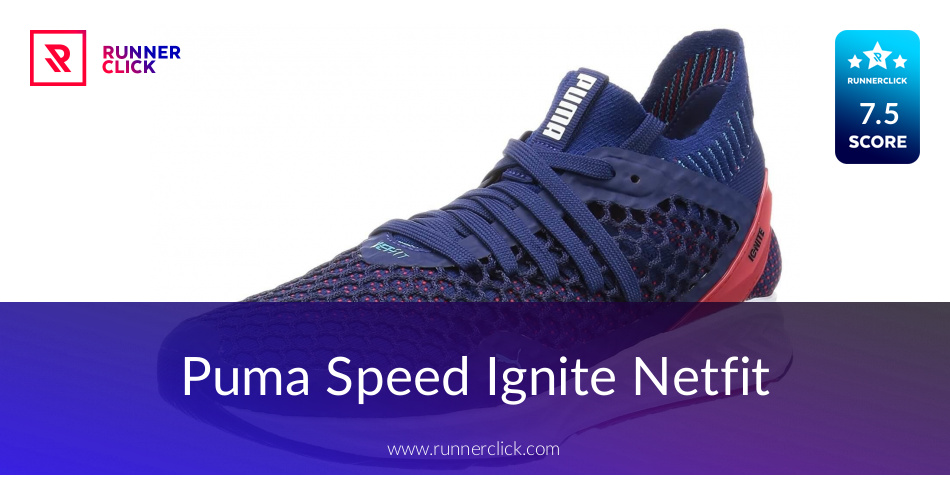 994cd27c5aad Puma Speed Ignite Netfit - To Buy or Not in Apr 2019