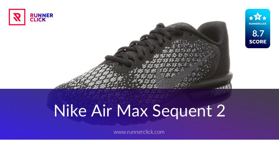 65ecd2b83b Nike Air Max Sequent 2 - To Buy or Not in June 2019?