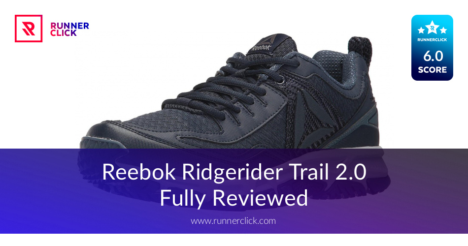 Reebok Ridgerider Trail 2.0 - Buy or Not in June 2018?
