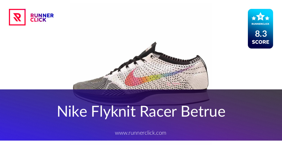 1e012620f427c Nike Flyknit Racer Betrue - To Buy or Not in May 2019