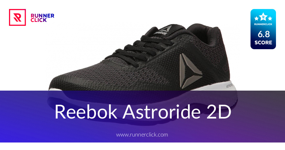 8b73389604e2 Reebok Astroride 2D Review - To Buy or Not in Apr 2019