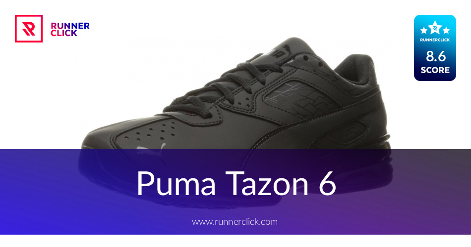 acb7f0e72 Puma Tazon 6 Reviewed - To Buy or Not in July 2019?