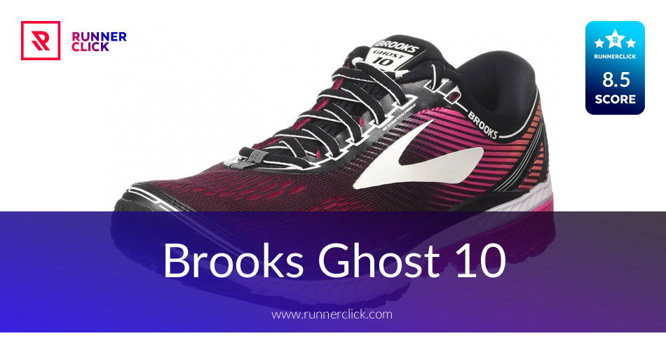 Brooks Ghost 10 Reviewed - To Buy or Not in July 2018?