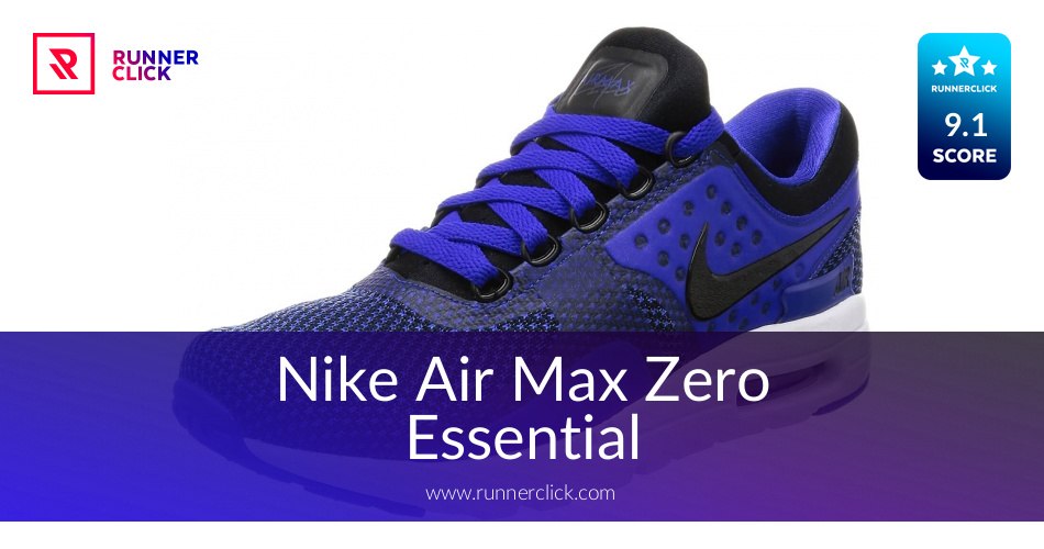 size 40 daeed 51f58 Nike Air Max Zero Essential - To Buy or Not in May 2019