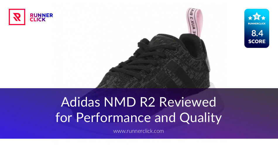 93a5bd4140597 Adidas NMD R2ed for Performance and Quality - May 2019